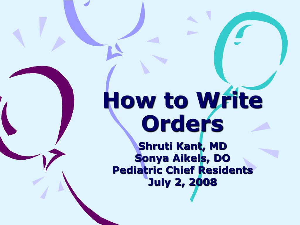 How to Write Orders