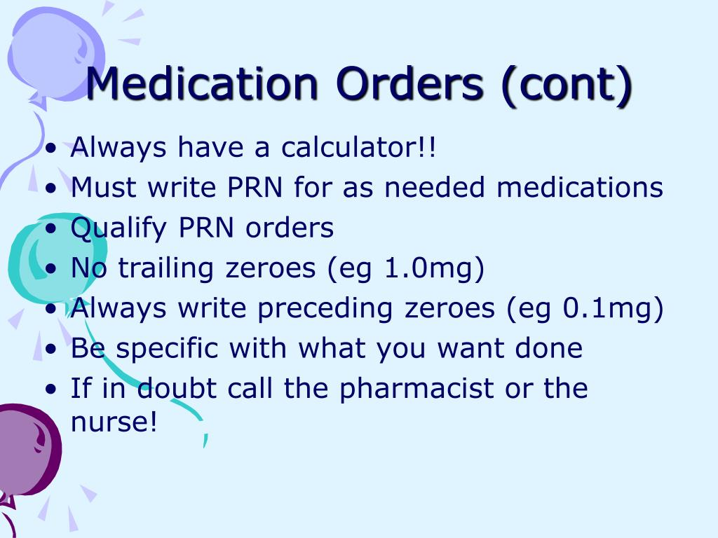 Medication Orders (cont)