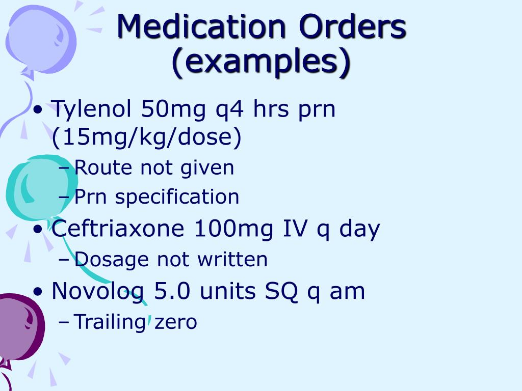 Medication Orders (examples)