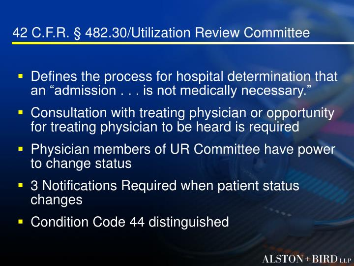 42 C.F.R. § 482.30/Utilization Review Committee