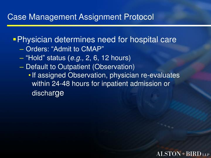 Case Management Assignment Protocol