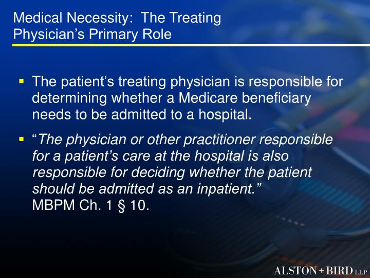 Medical Necessity:  The Treating