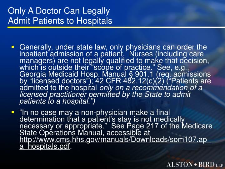 Only A Doctor Can Legally