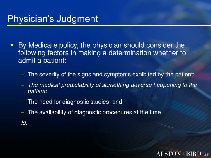 Physician's Judgment