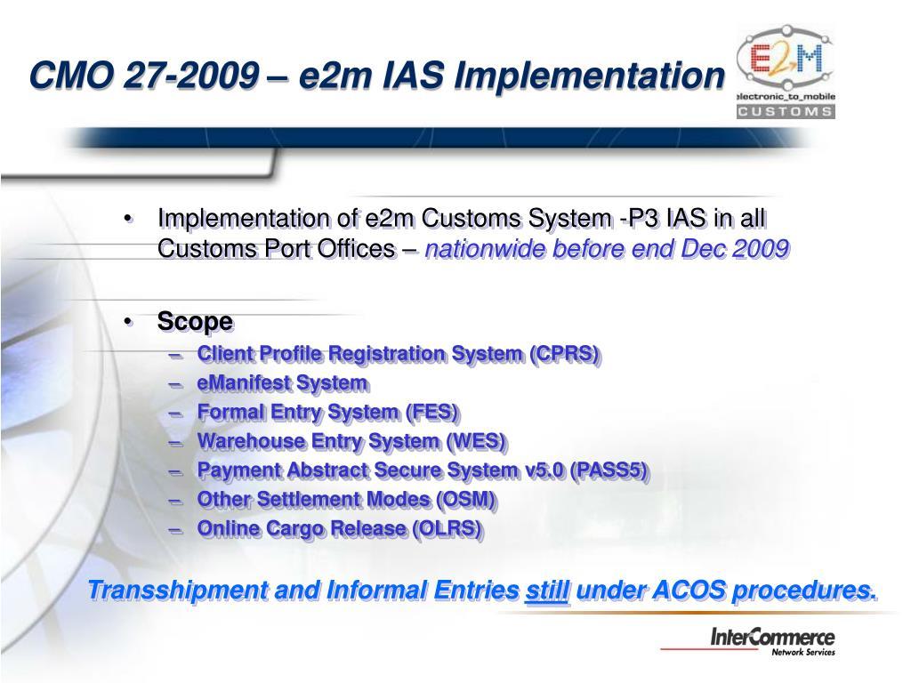 CMO 27-2009 – e2m IAS Implementation