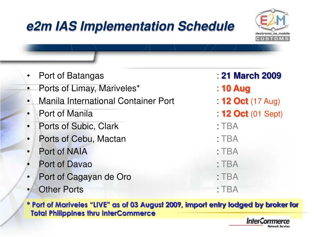 e2m IAS Implementation Schedule