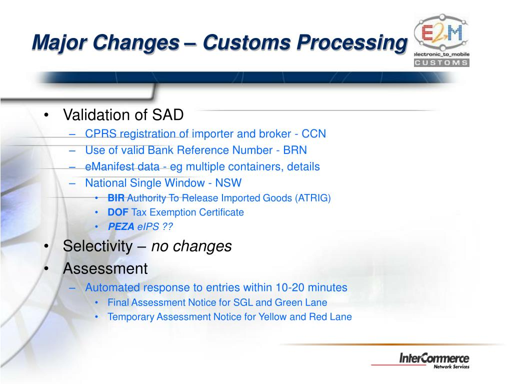 Major Changes – Customs Processing