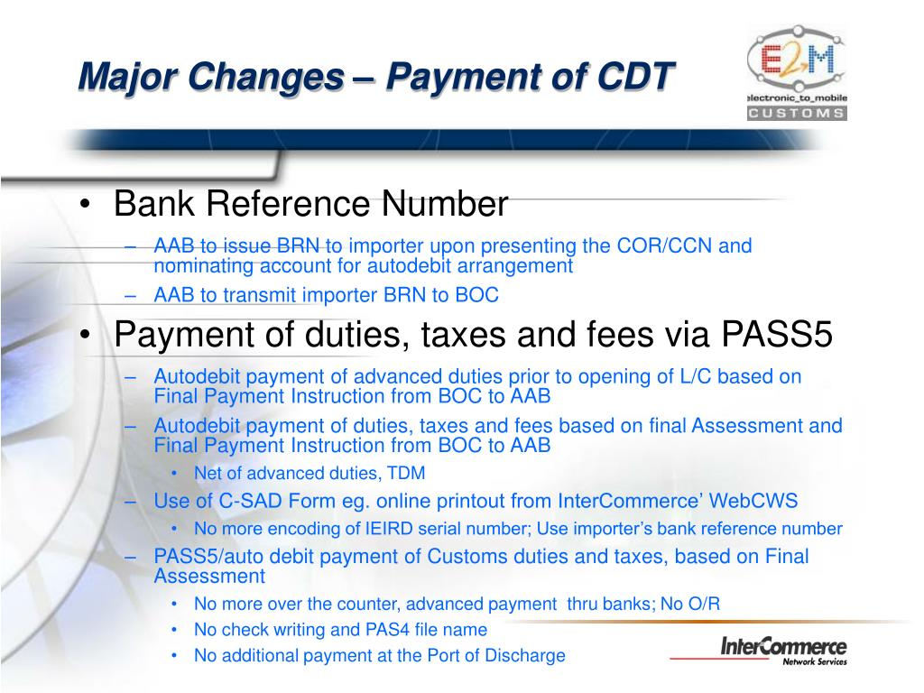 Major Changes – Payment of CDT