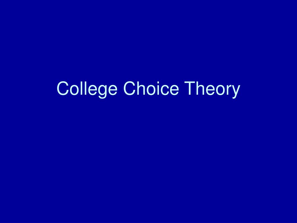 College Choice Theory