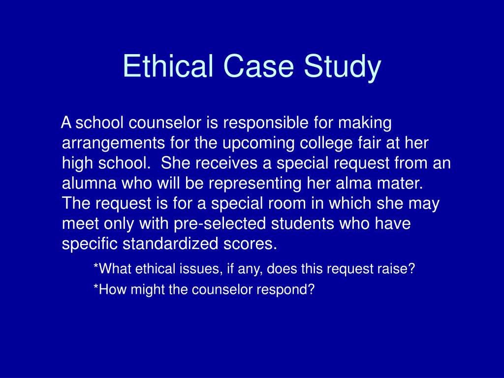 Ethical Case Study