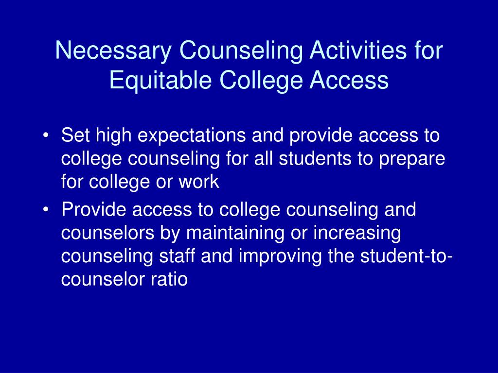 Necessary Counseling Activities for Equitable College Access