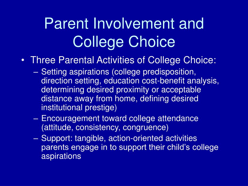 Parent Involvement and College Choice