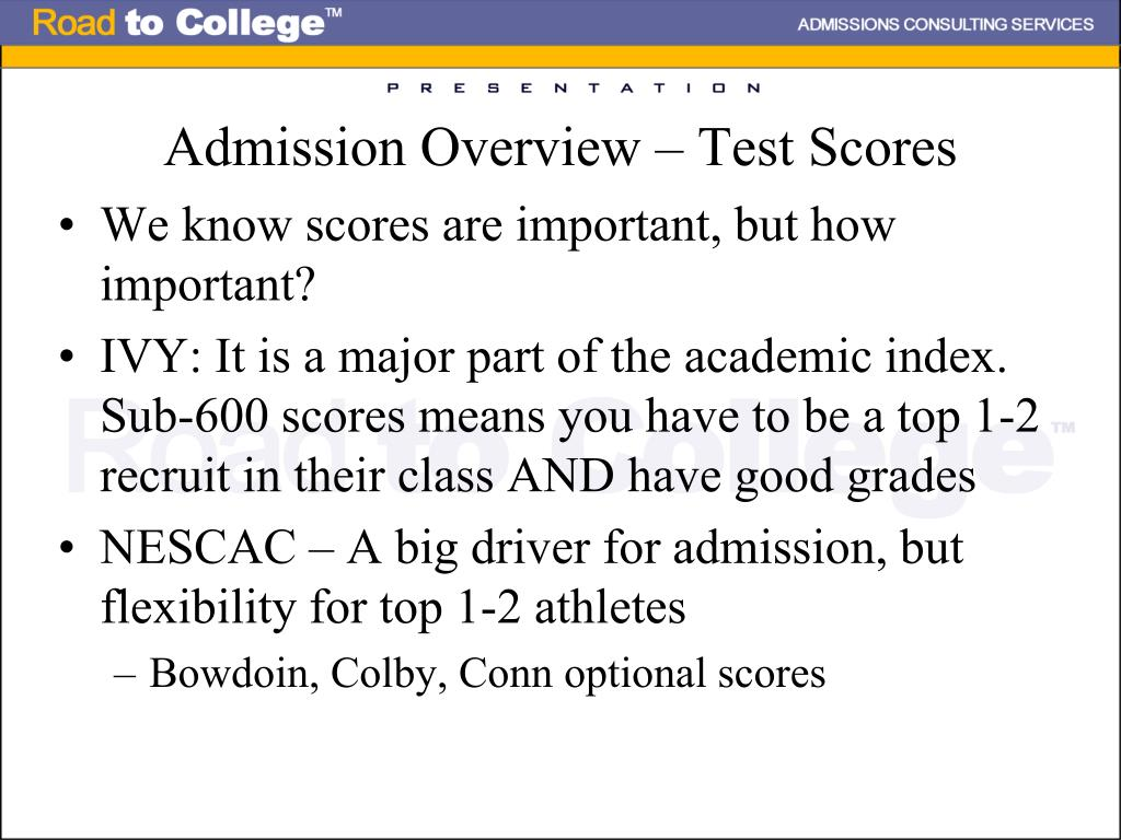Admission Overview – Test Scores