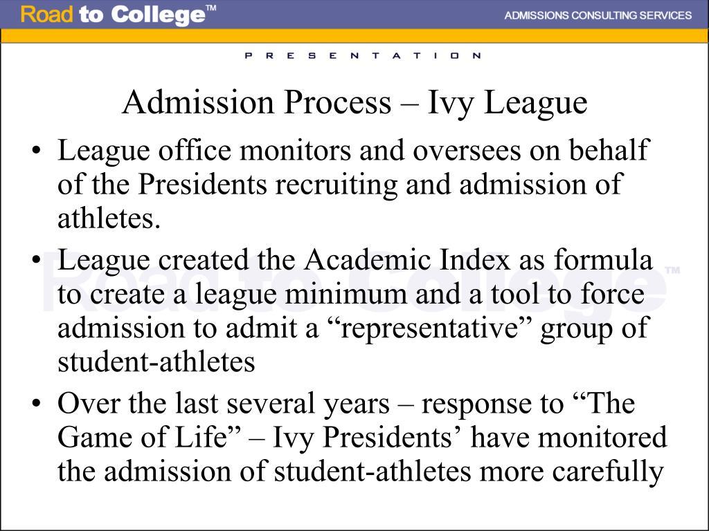 Admission Process – Ivy League