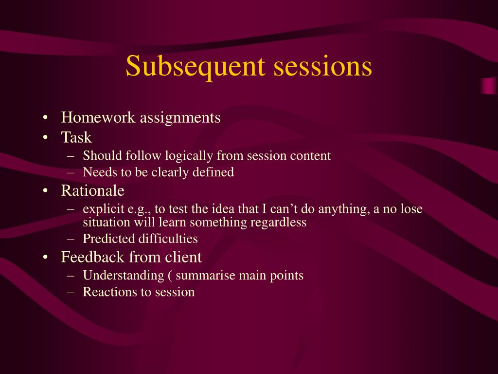 Subsequent sessions