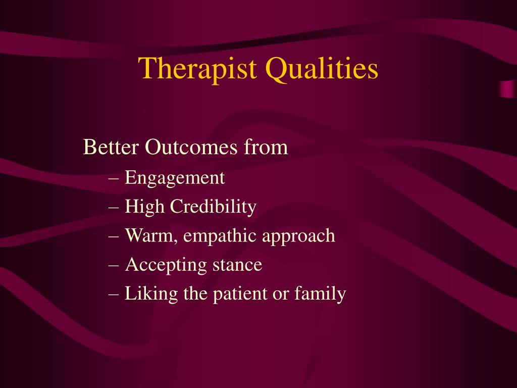Therapist Qualities