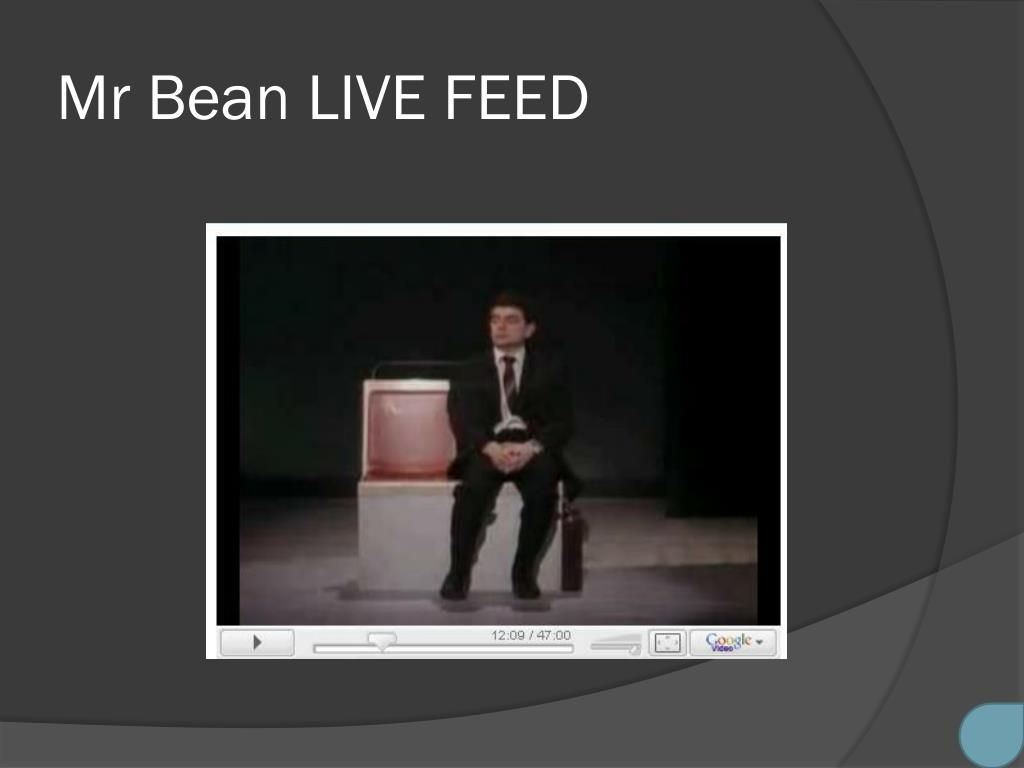 Mr Bean LIVE FEED