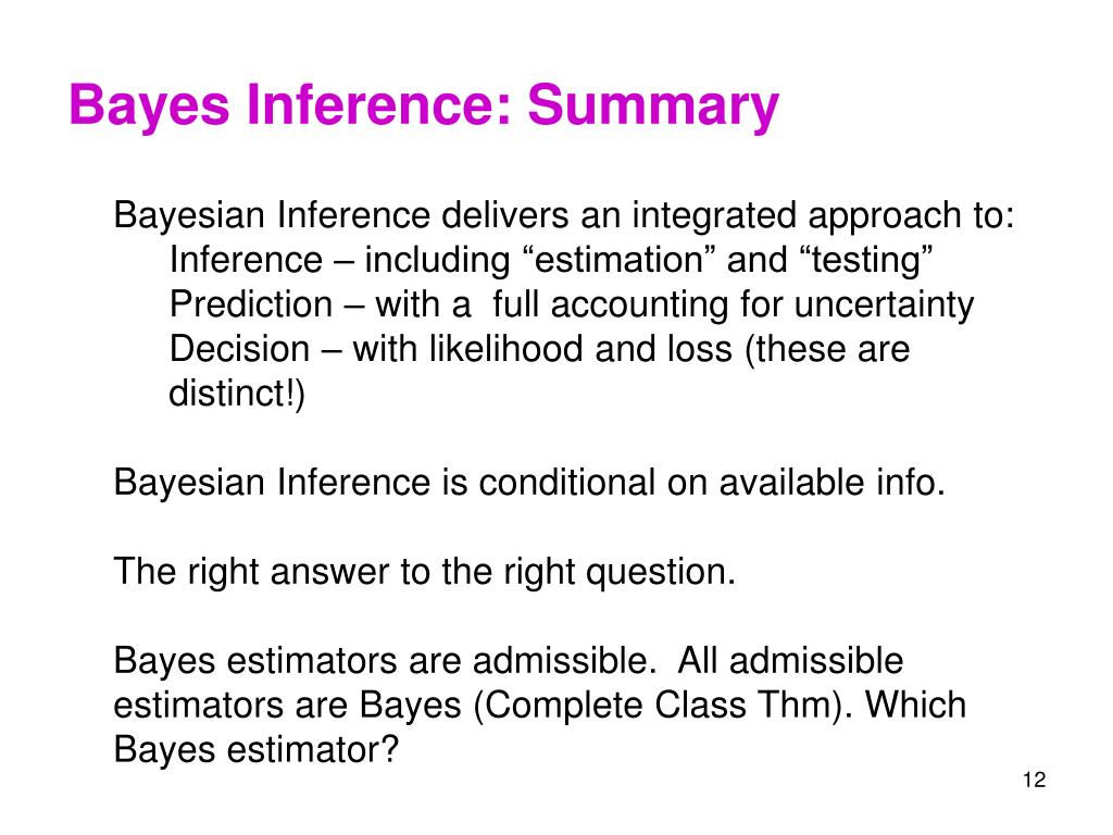 Bayes Inference: Summary