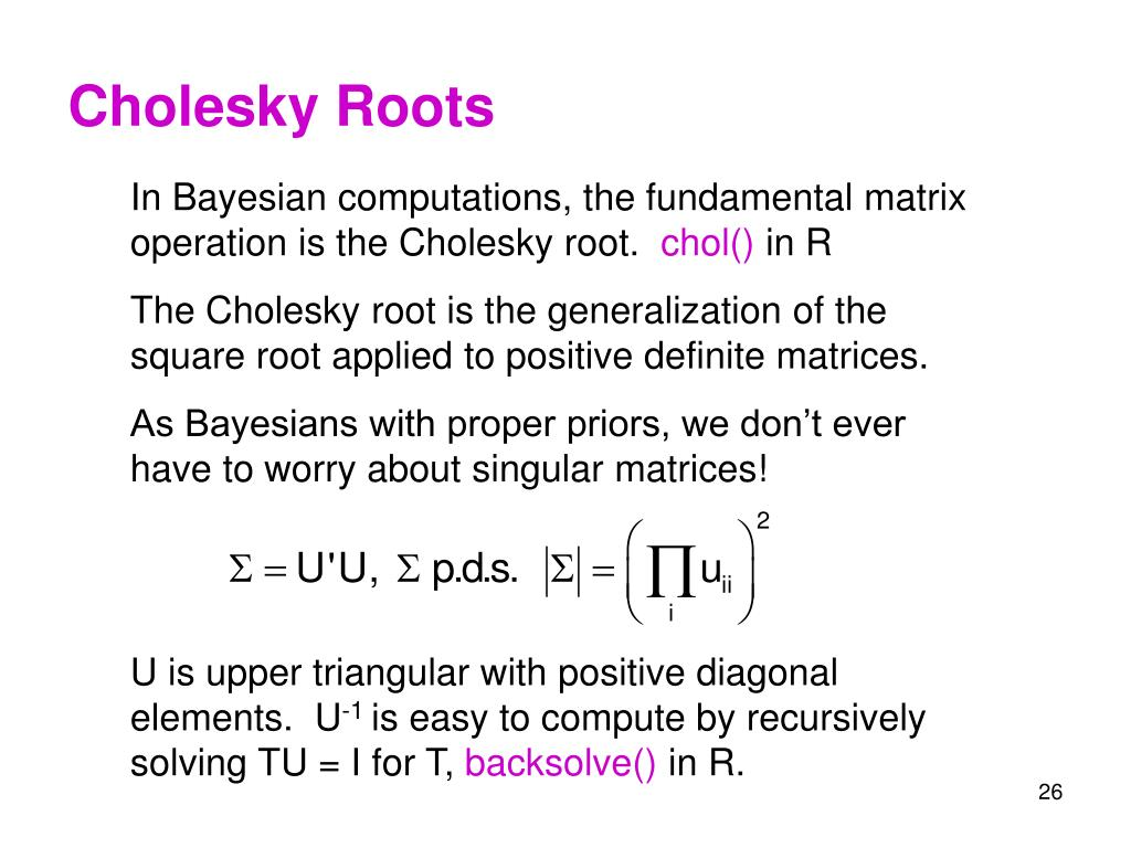 Cholesky Roots