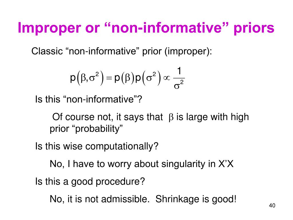 "Improper or ""non-informative"" priors"