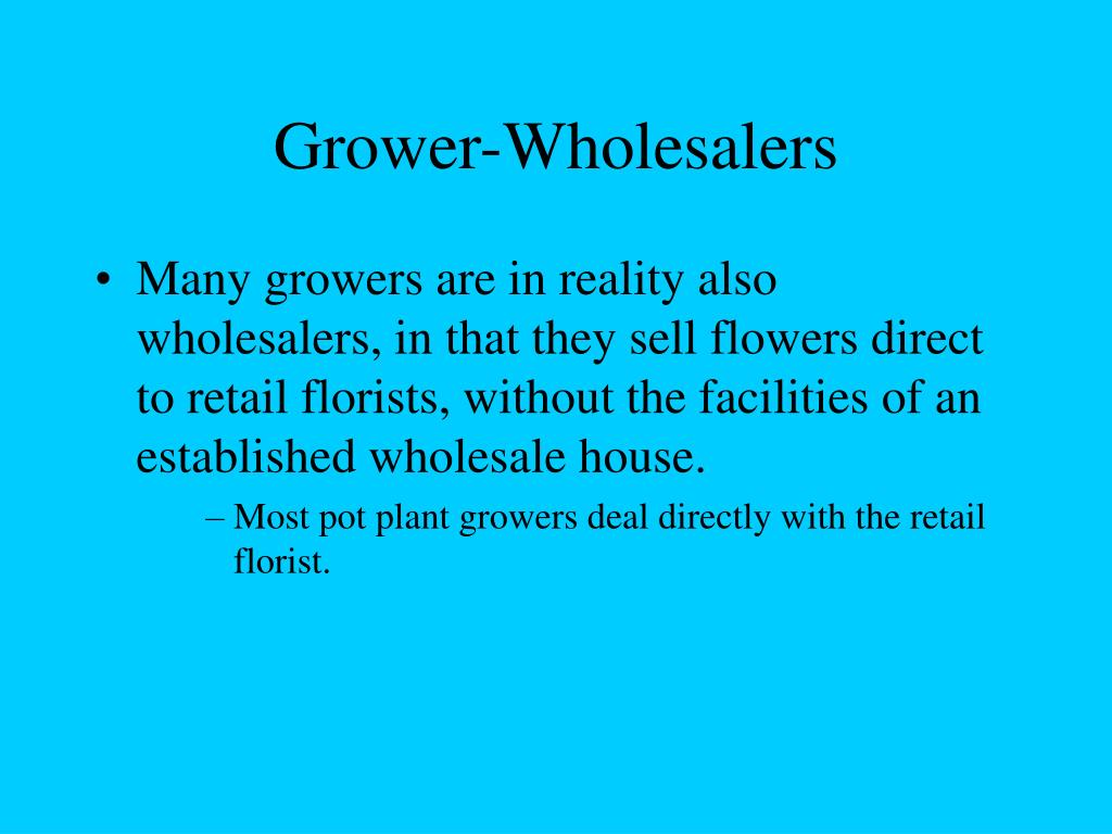Grower-Wholesalers