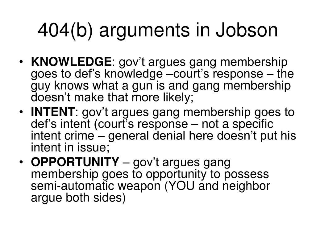 404(b) arguments in Jobson