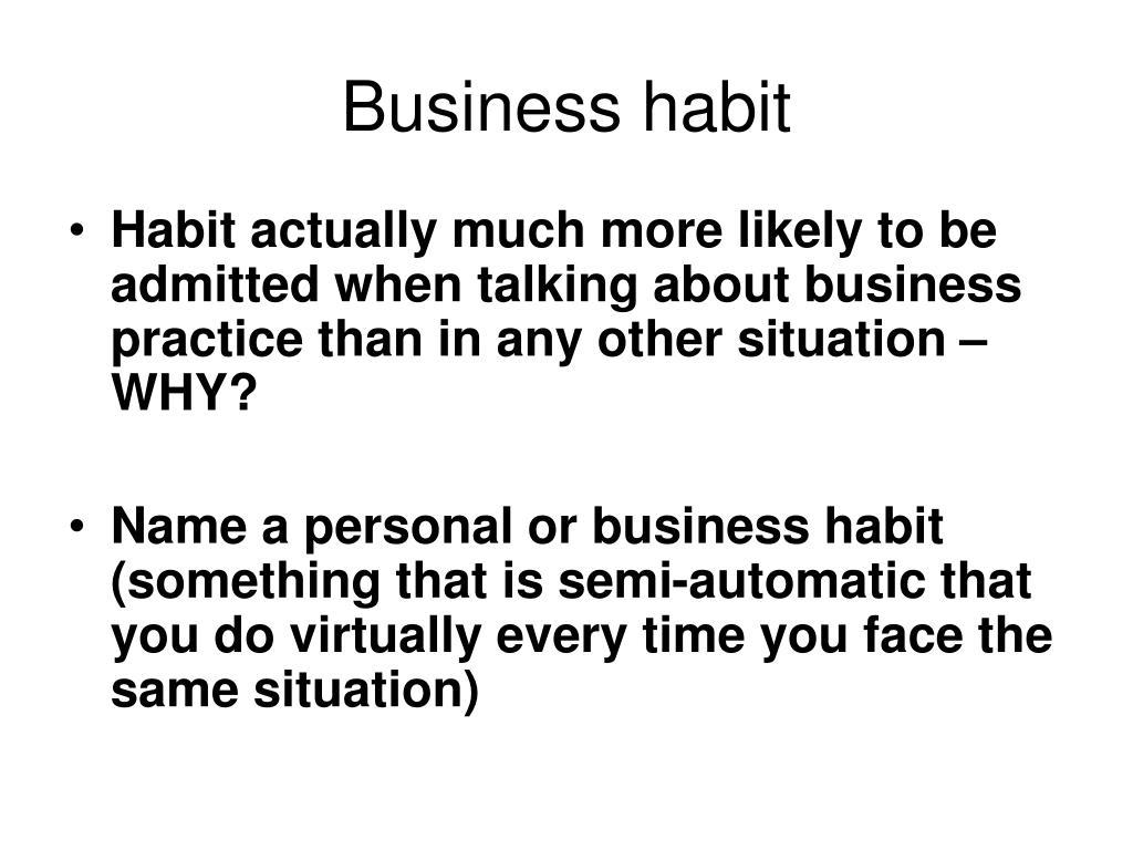Business habit
