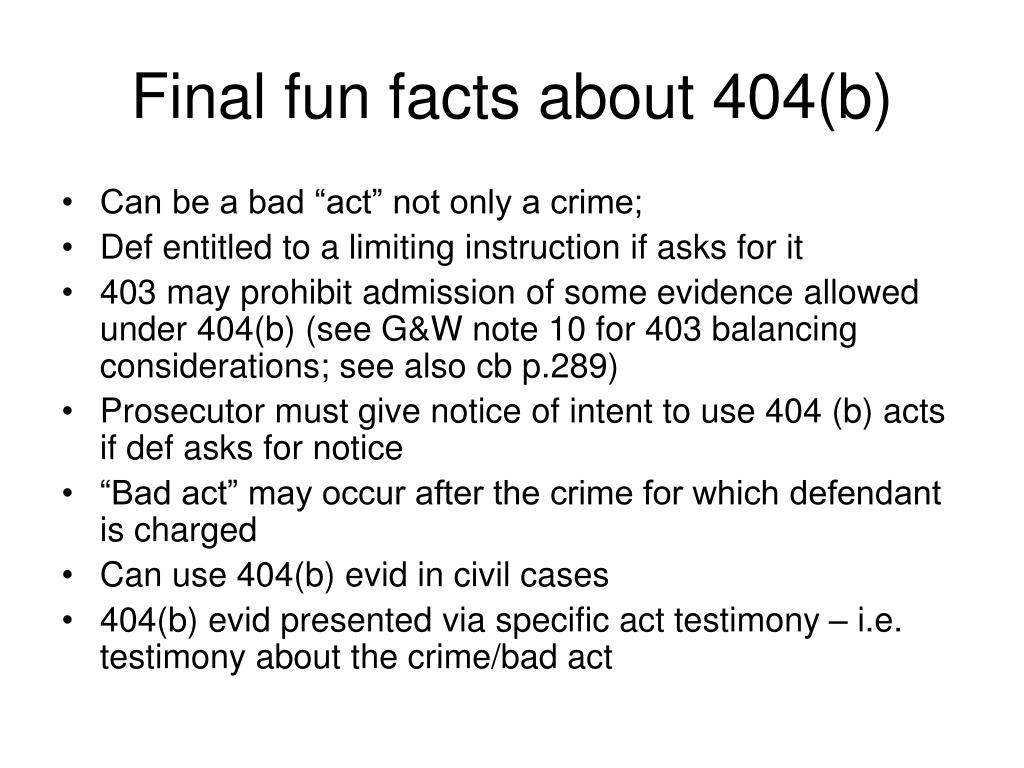 Final fun facts about 404(b)
