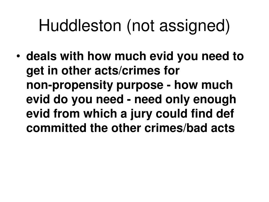 Huddleston (not assigned)