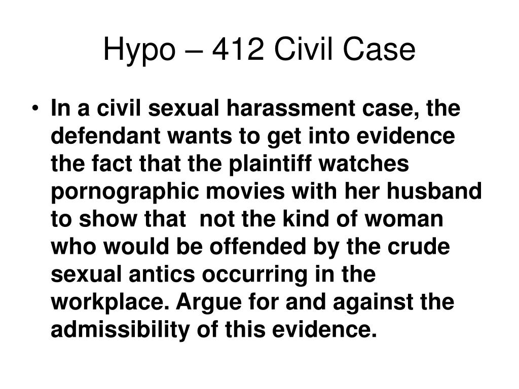 Hypo – 412 Civil Case