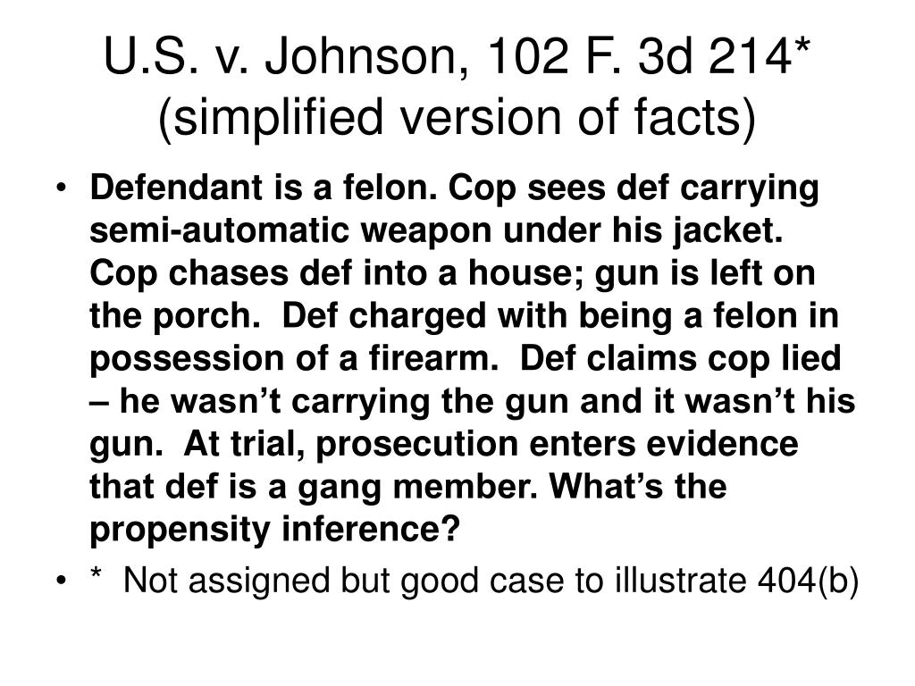 U.S. v. Johnson, 102 F. 3d 214* (simplified version of facts)