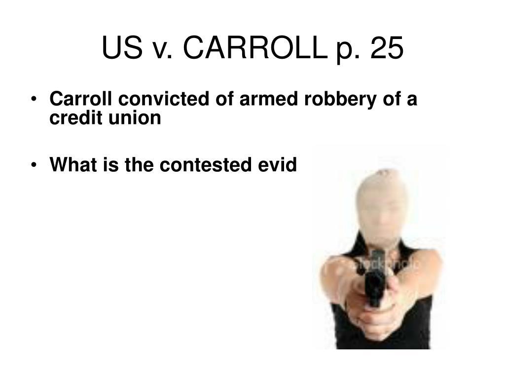US v. CARROLL p. 25