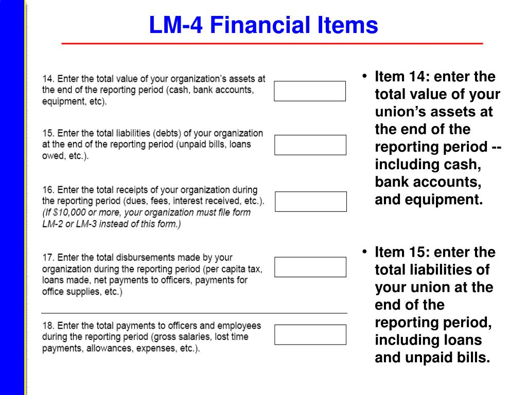 LM-4 Financial Items