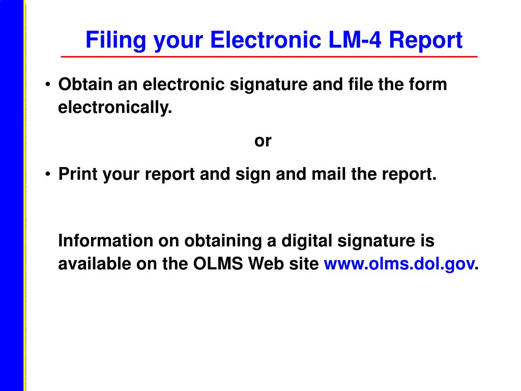 Filing your Electronic LM-4 Report