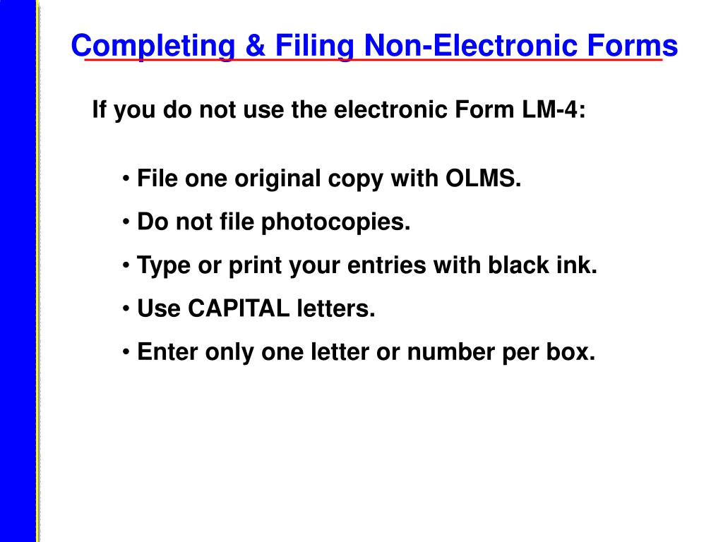Completing & Filing Non-Electronic Forms