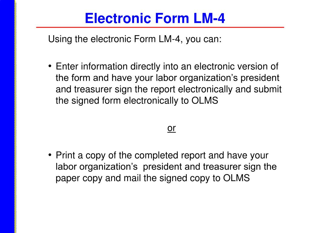 Electronic Form LM-4