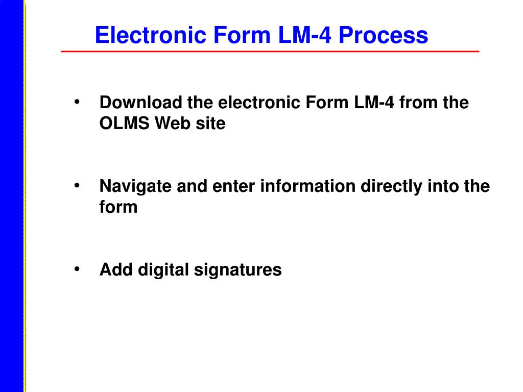 Electronic Form LM-4 Process
