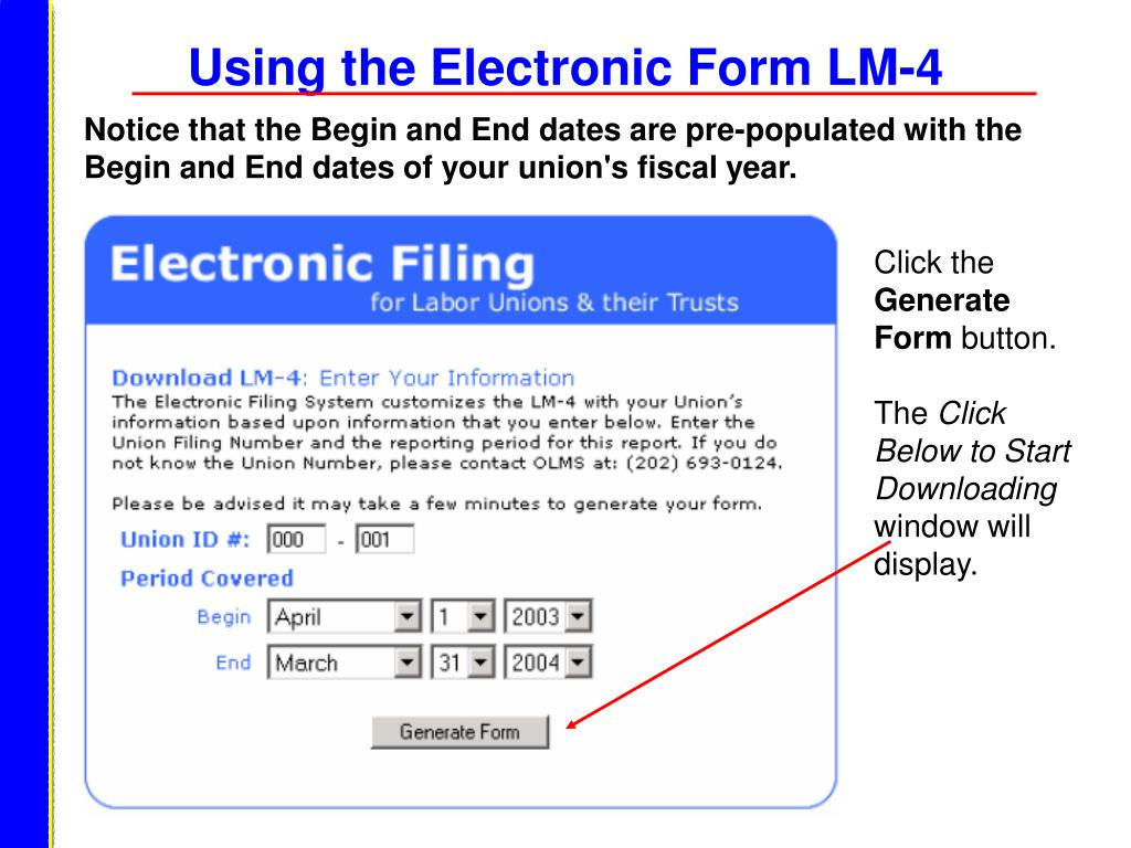 Using the Electronic Form LM-4