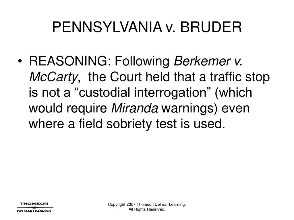 PENNSYLVANIA v. BRUDER