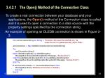 3 4 2 1 the open method of the connection class
