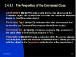 3 4 3 1 the properties of the command class29