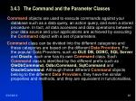 3 4 3 the command and the parameter classes