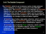 3 4 6 the dataset component