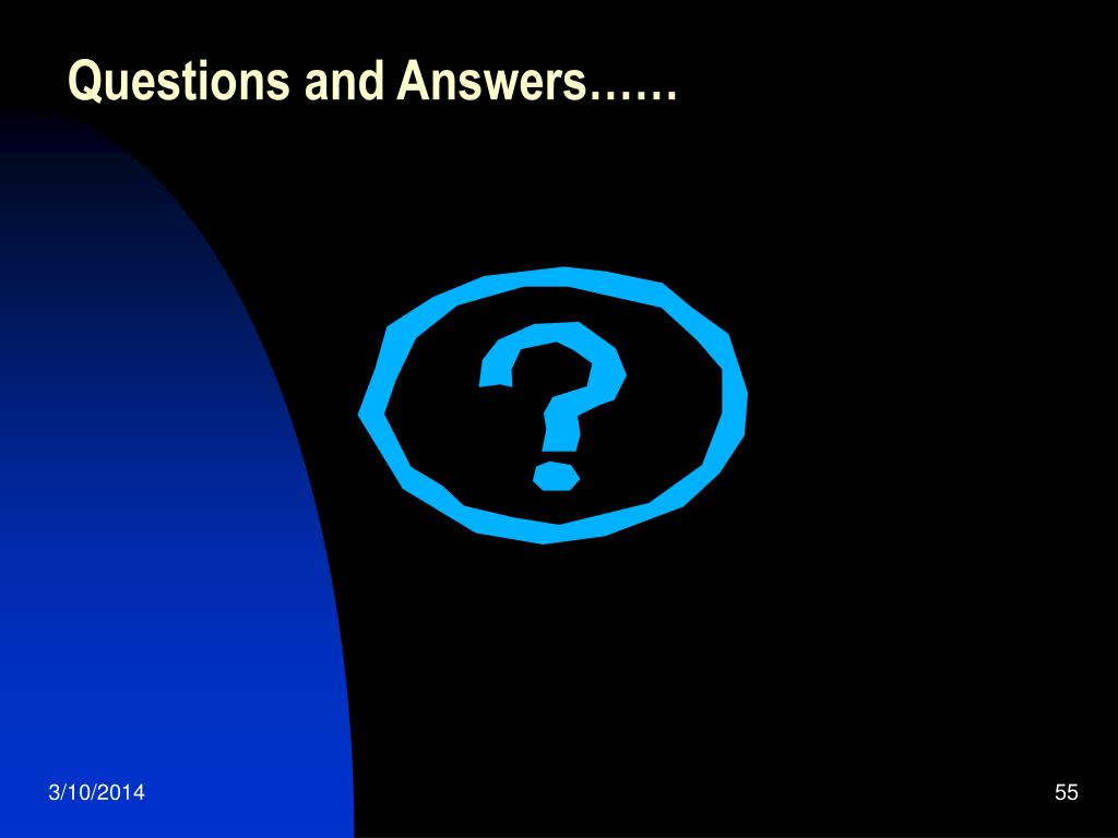 Questions and Answers……
