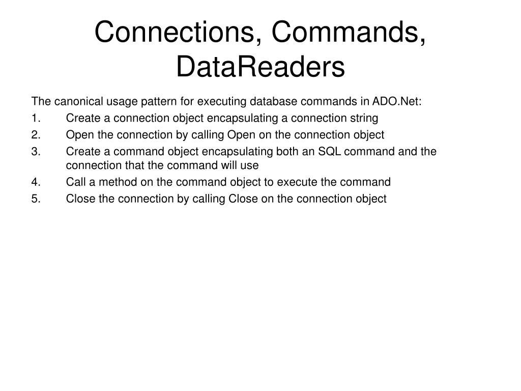 Connections, Commands, DataReaders