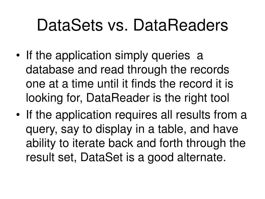 DataSets vs. DataReaders