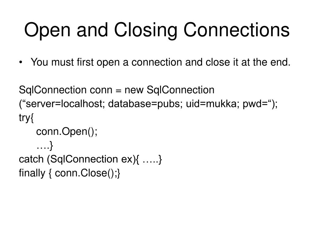 Open and Closing Connections