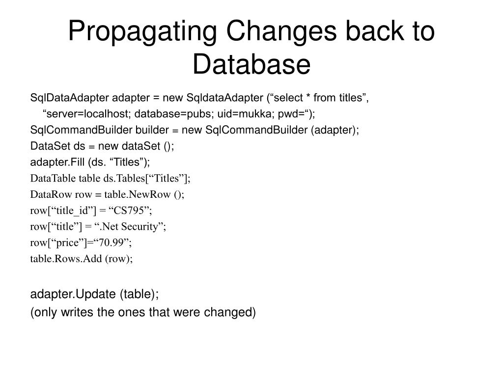 Propagating Changes back to Database