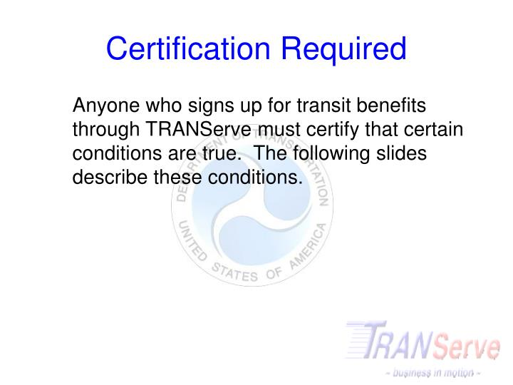 Certification Required