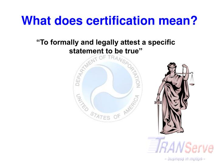 What does certification mean?